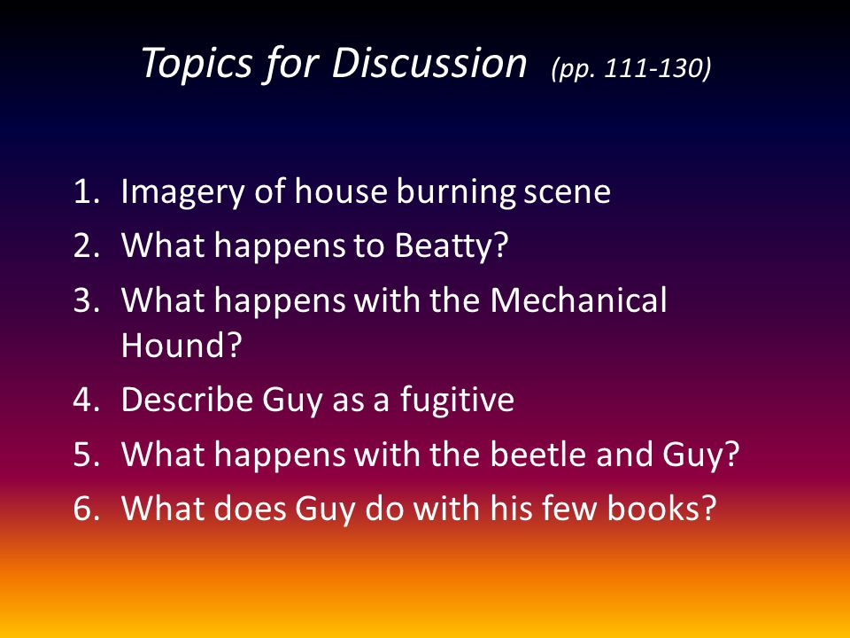 Topics for Discussion (pp. 111-130)