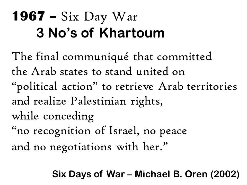 1967 – Six Day War 3 No's of Khartoum