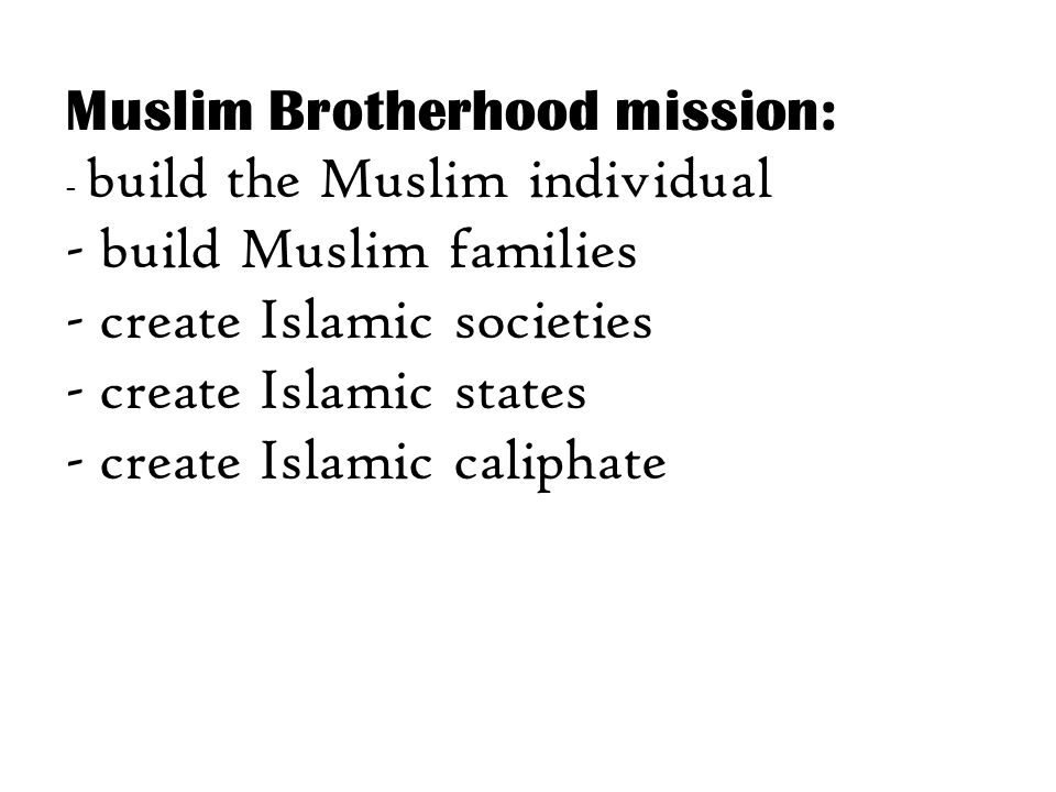 Muslim Brotherhood mission: build Muslim families