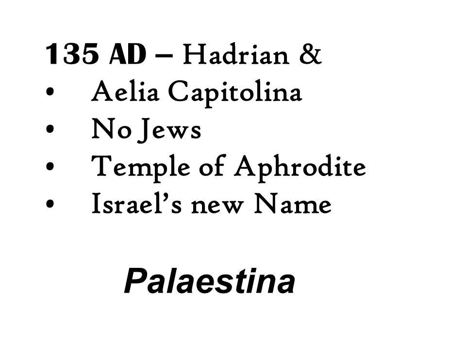 Palaestina 135 AD – Hadrian & Aelia Capitolina No Jews