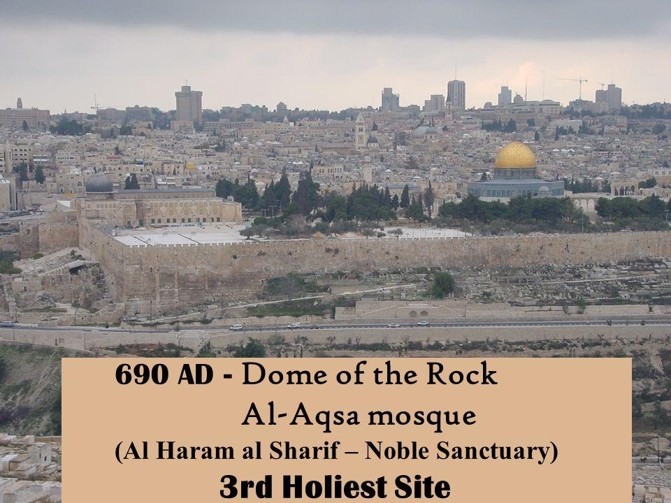 Al-Aqsa mosque 690 AD - Dome of the Rock