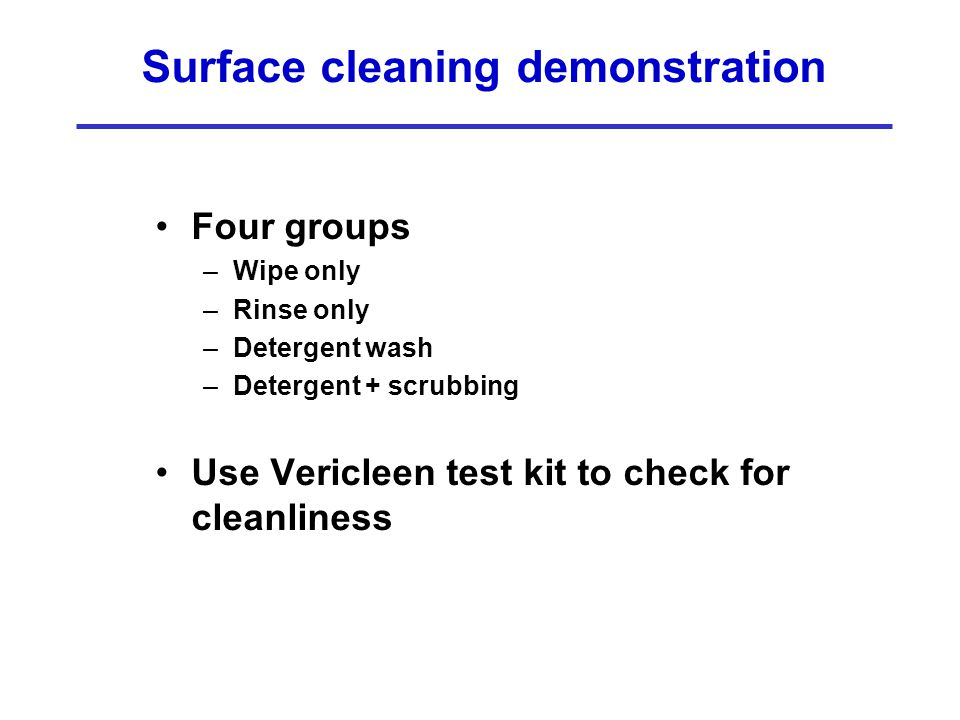 Surface cleaning demonstration