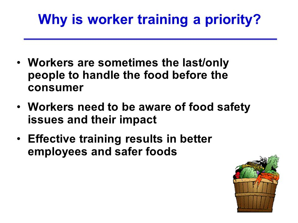 Why is worker training a priority