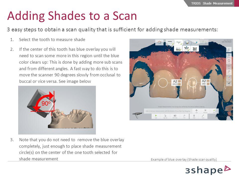 TRIOS Shade Measurement