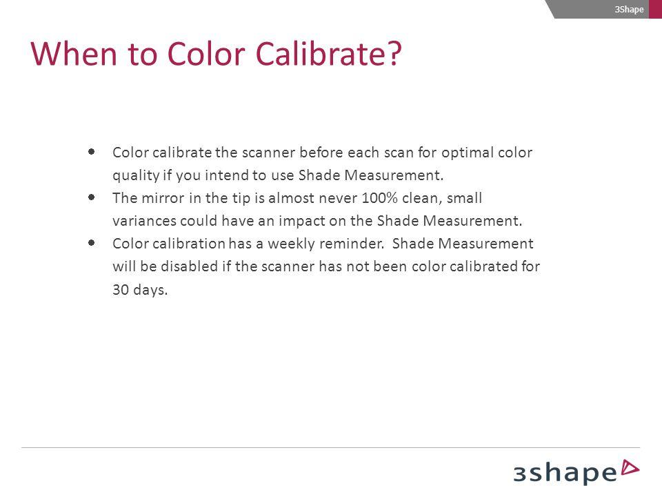 When to Color Calibrate