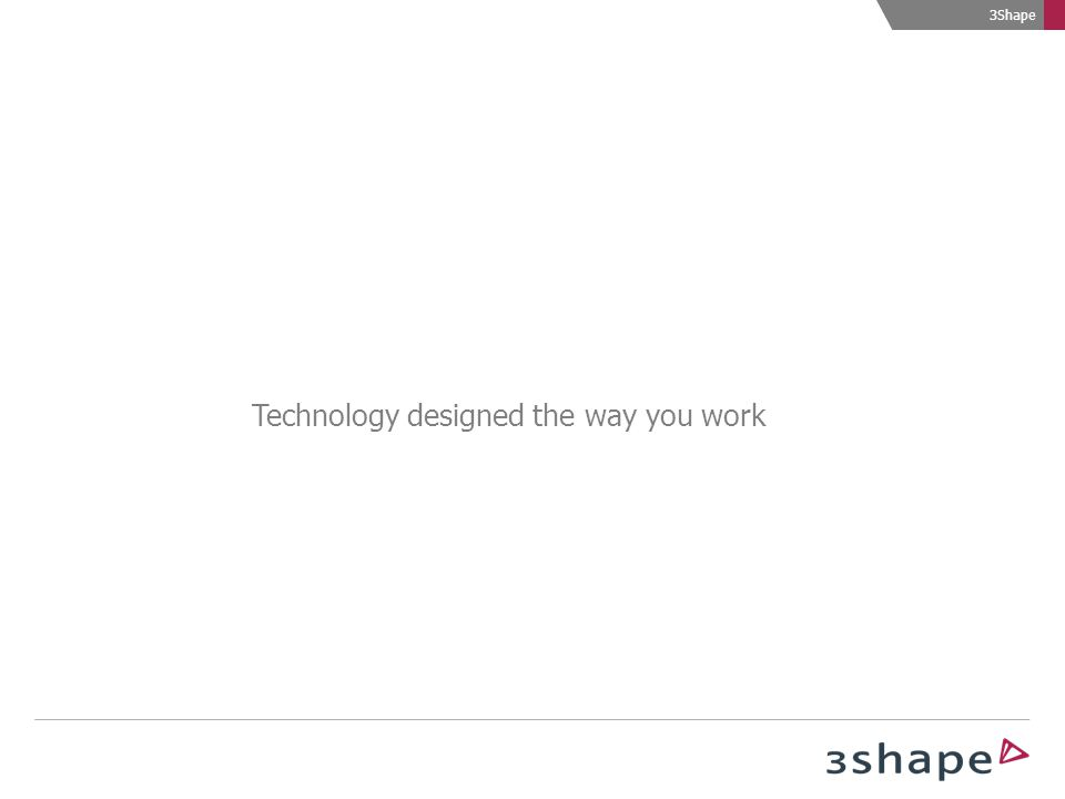 Technology designed the way you work