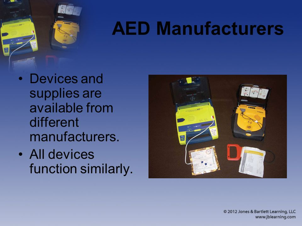 AED Manufacturers Devices and supplies are available from different manufacturers.