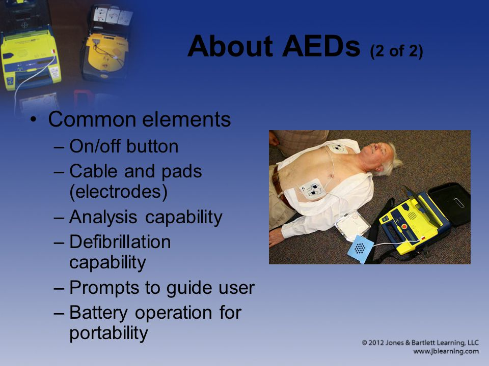 About AEDs (2 of 2) Common elements On/off button