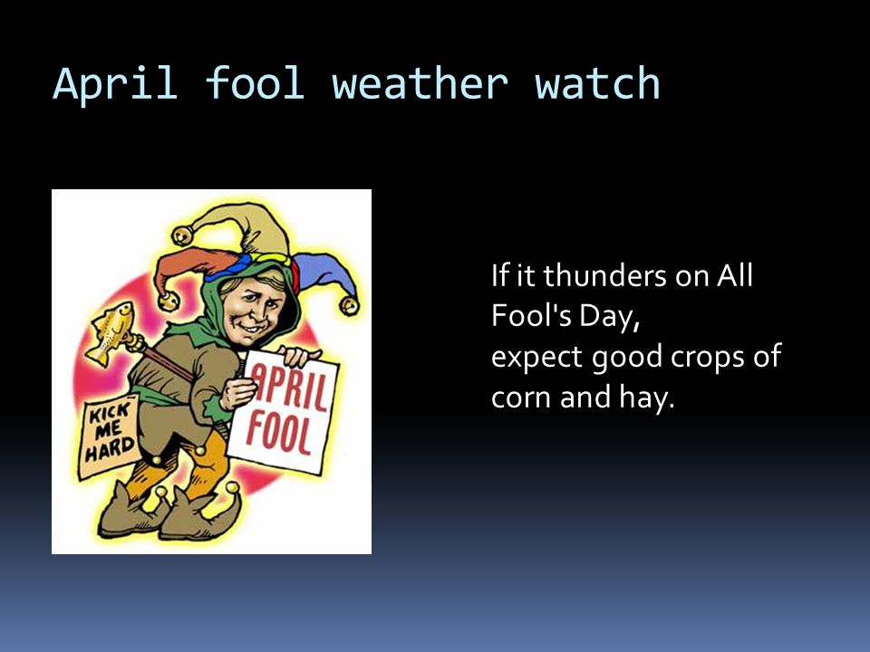 April fool weather watch