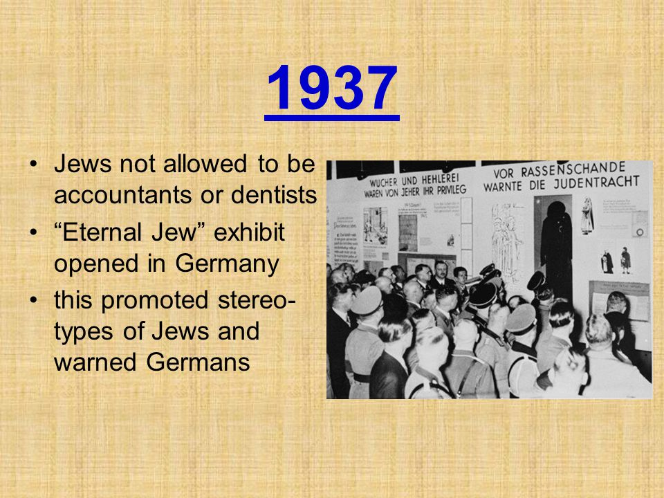 1937 Jews not allowed to be accountants or dentists