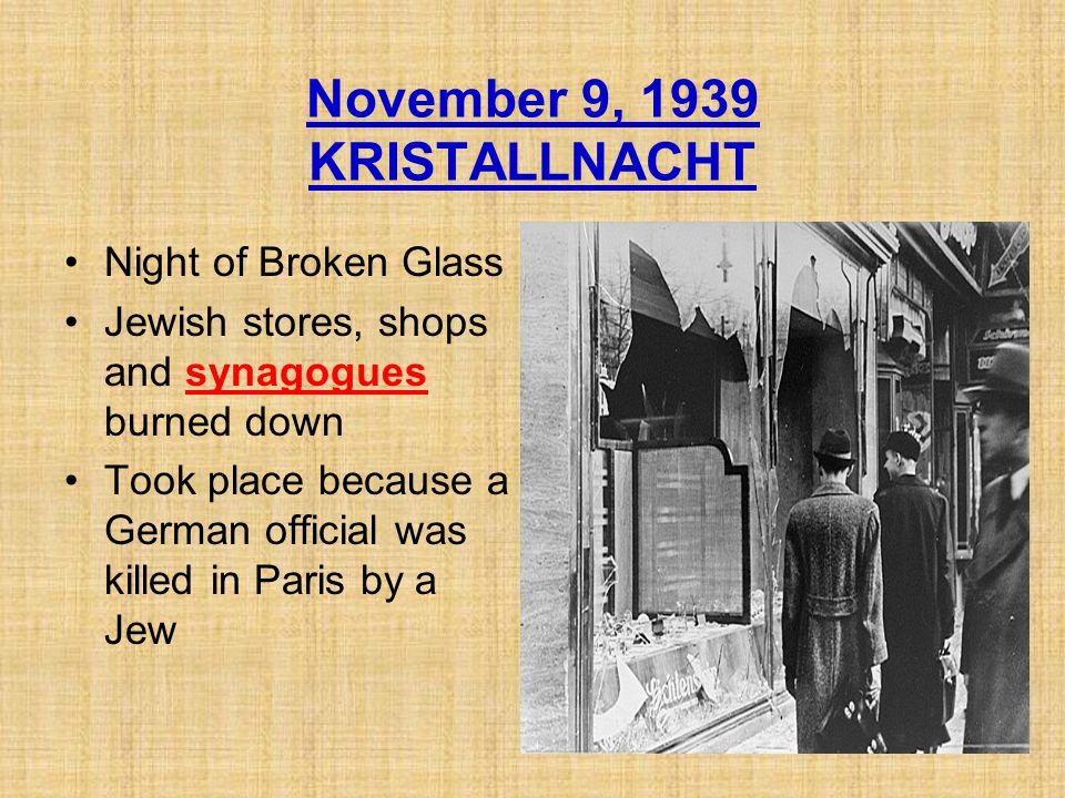 November 9, 1939 KRISTALLNACHT