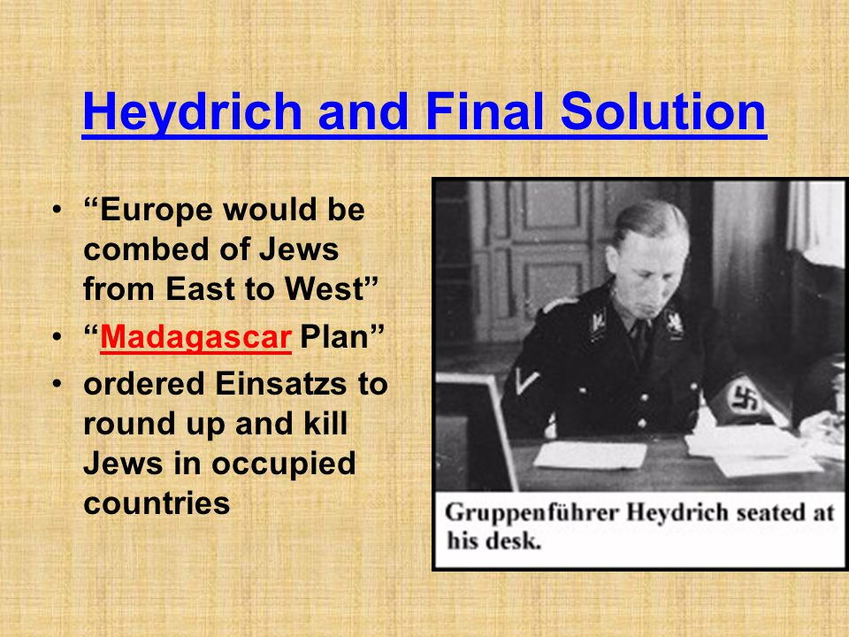 Heydrich and Final Solution
