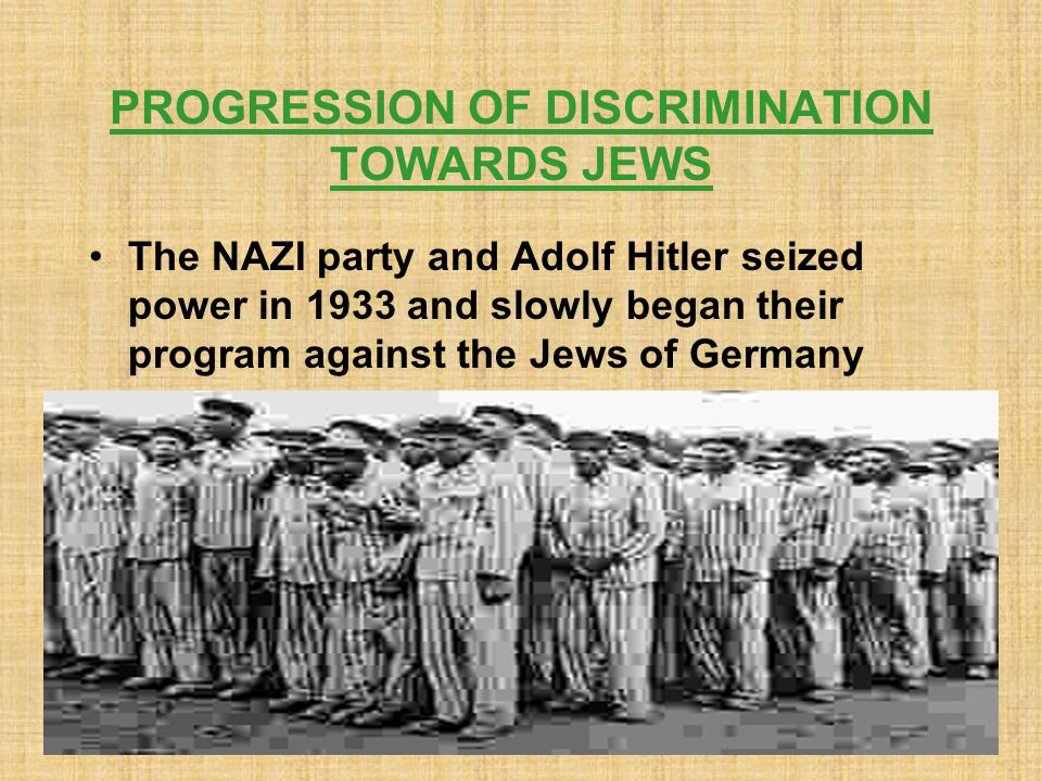 PROGRESSION OF DISCRIMINATION TOWARDS JEWS