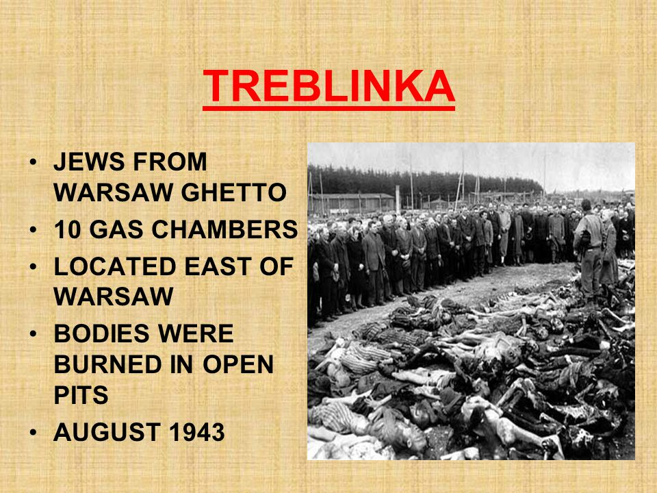 TREBLINKA JEWS FROM WARSAW GHETTO 10 GAS CHAMBERS