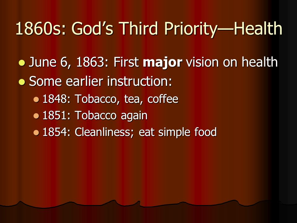 1860s: God's Third Priority—Health