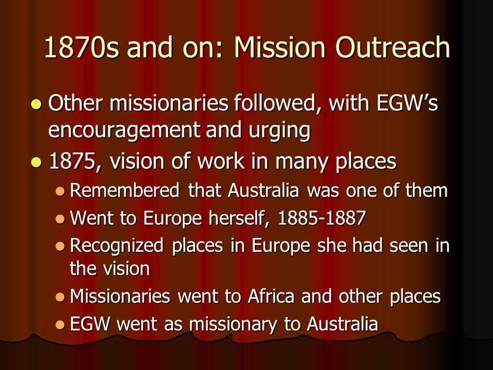 1870s and on: Mission Outreach