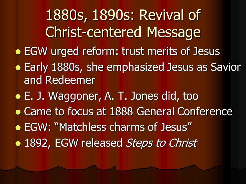 1880s, 1890s: Revival of Christ-centered Message
