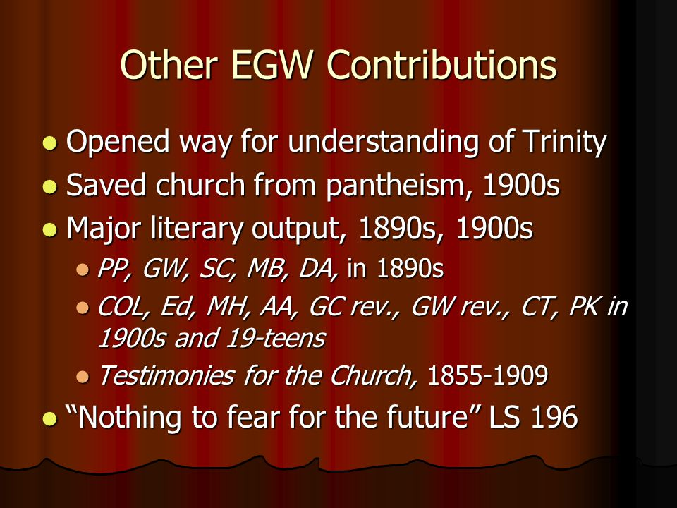 Other EGW Contributions