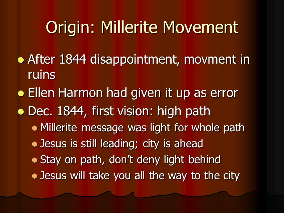Origin: Millerite Movement