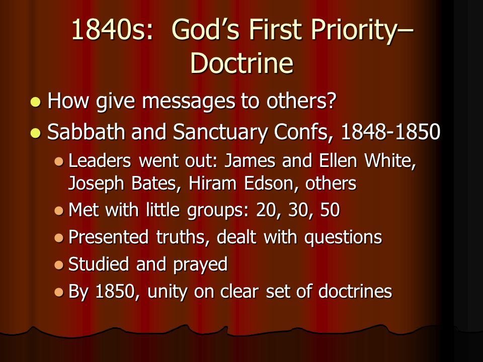 1840s: God's First Priority– Doctrine