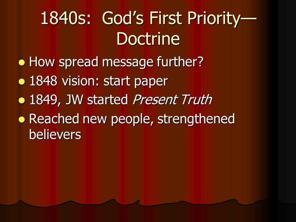 1840s: God's First Priority—Doctrine