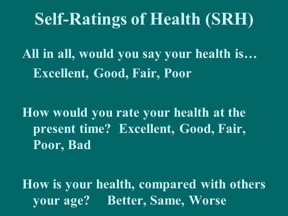 Self-Ratings of Health (SRH)
