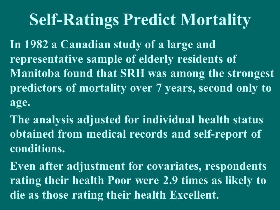 Self-Ratings Predict Mortality