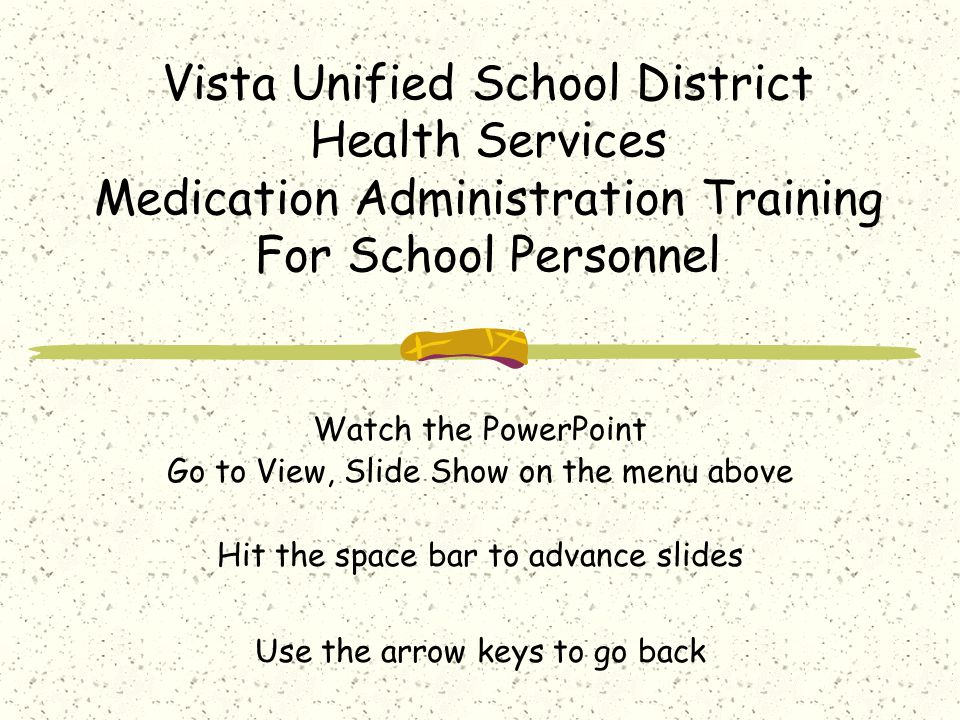 Vista Unified School District Health Services Medication Administration Training For School Personnel