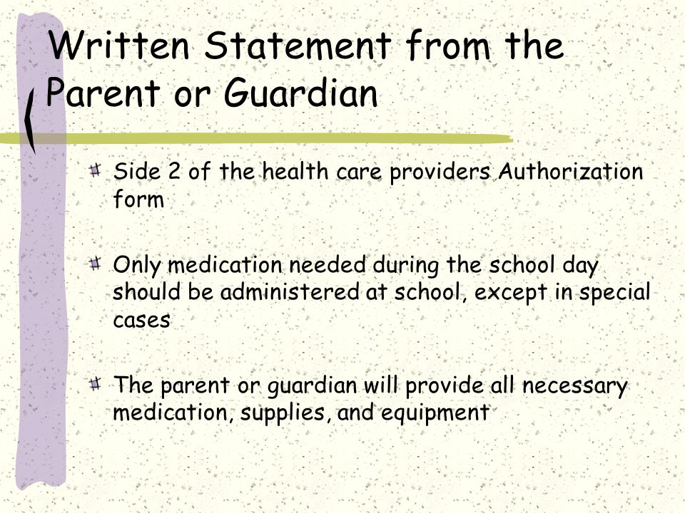 Written Statement from the Parent or Guardian