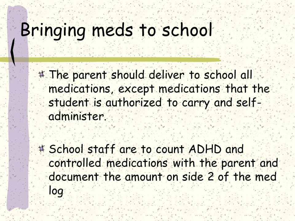 Bringing meds to school