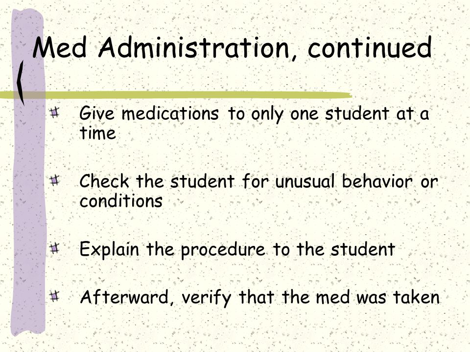 Med Administration, continued
