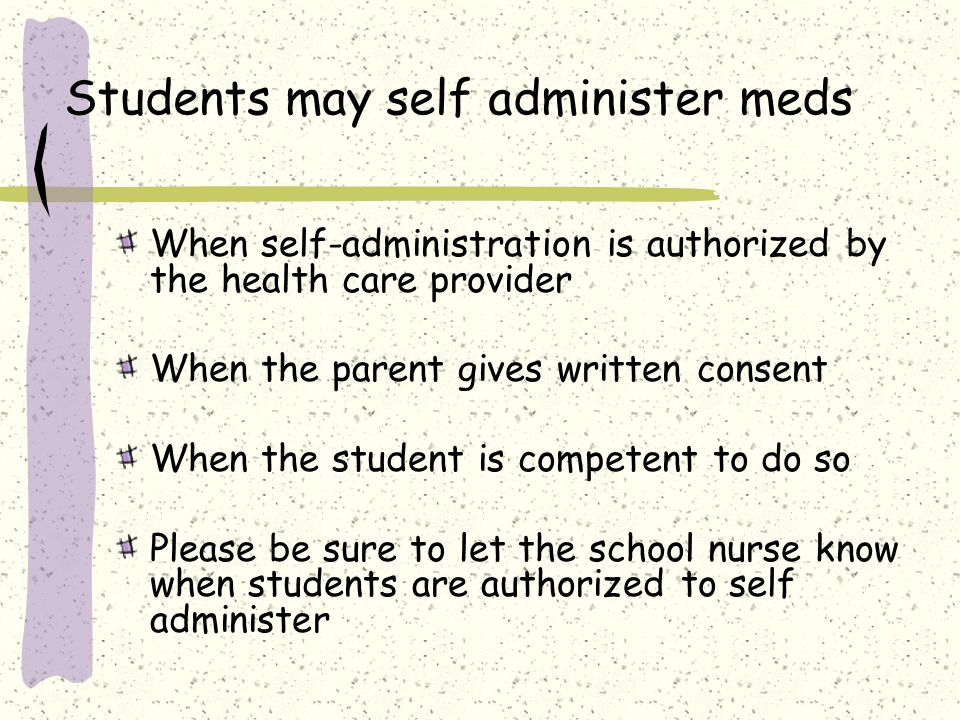 Students may self administer meds