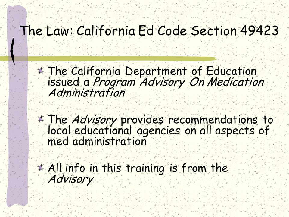 The Law: California Ed Code Section 49423