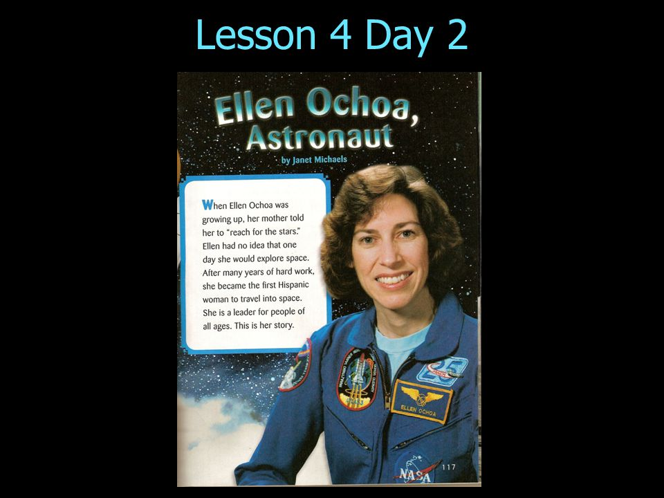 Lesson 4 Day 2 Ellen Ochoa, Astronaut