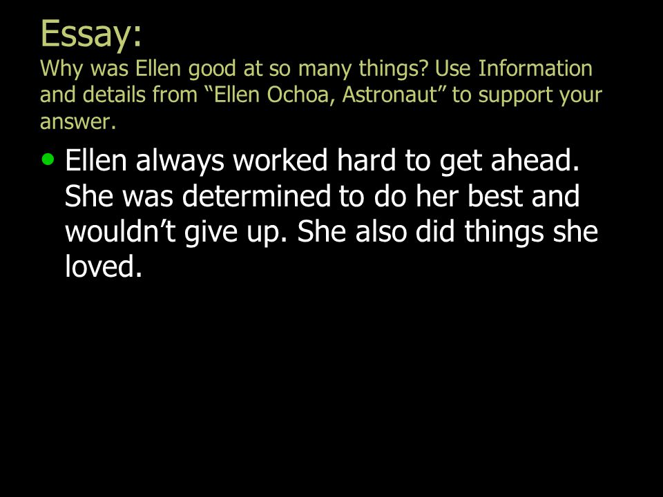Essay: Why was Ellen good at so many things
