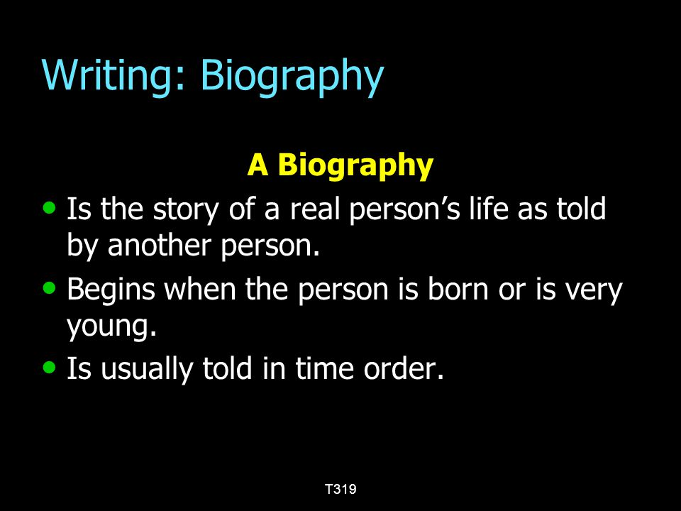 Writing: Biography A Biography