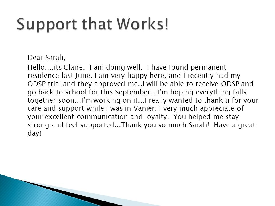 Support that Works! Dear Sarah,