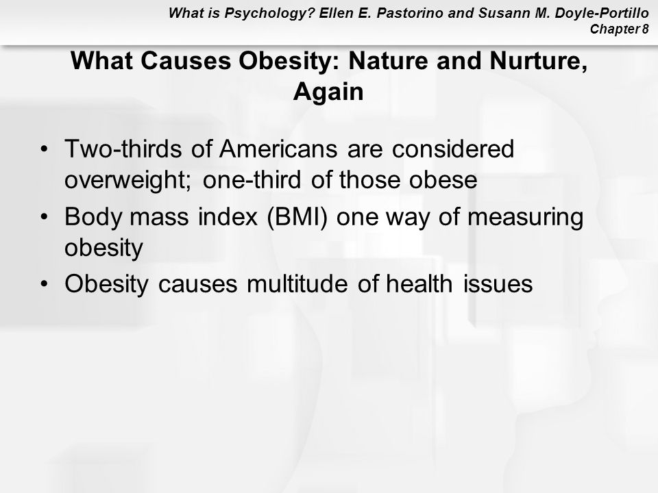 What Causes Obesity: Nature and Nurture, Again