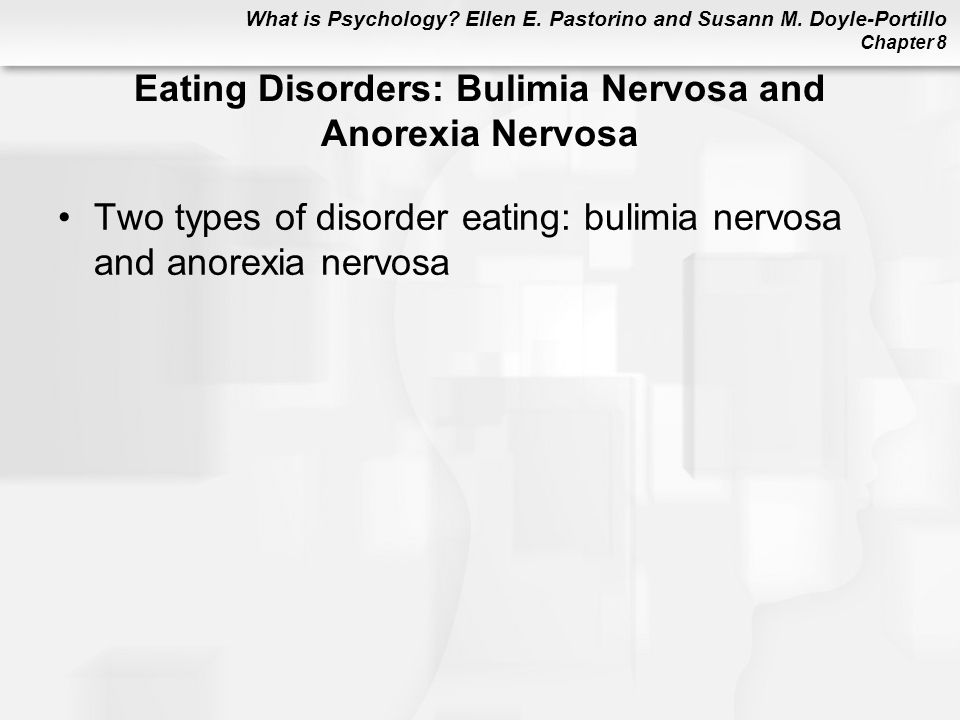Eating Disorders: Bulimia Nervosa and Anorexia Nervosa