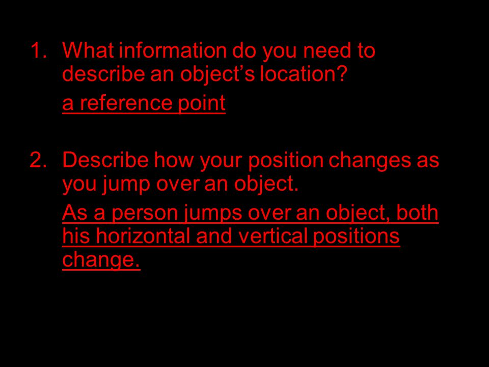What information do you need to describe an object's location