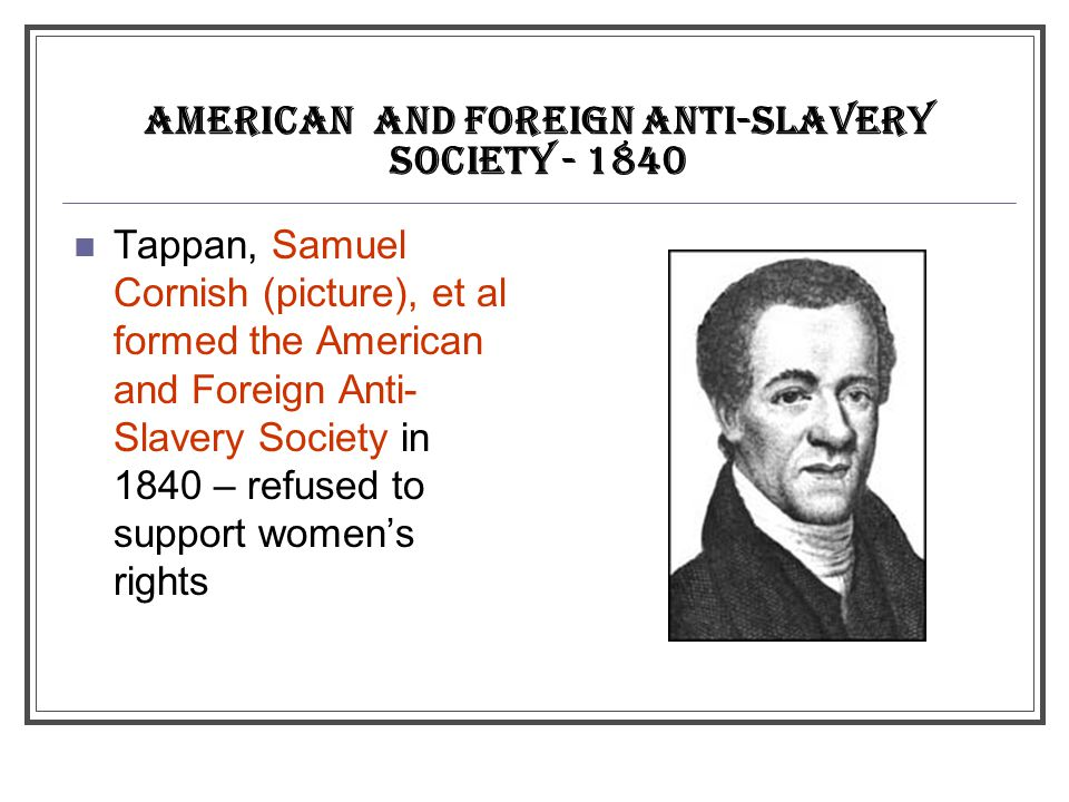 AMERICAN and foreign ANTI-SLAVERY SOCIETY - 1840