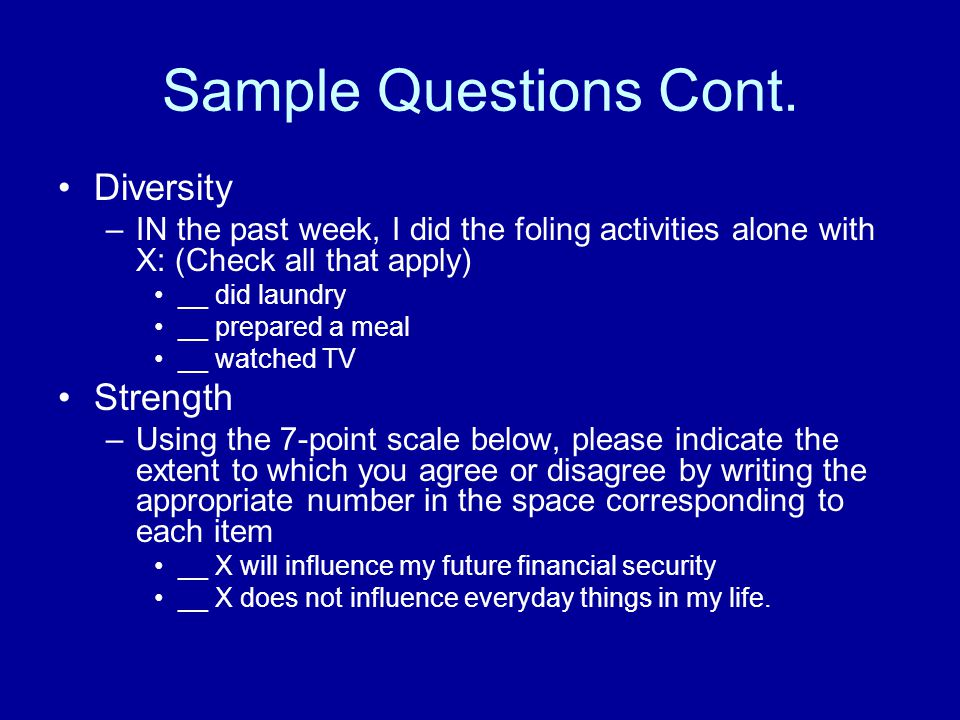 Sample Questions Cont. Diversity Strength