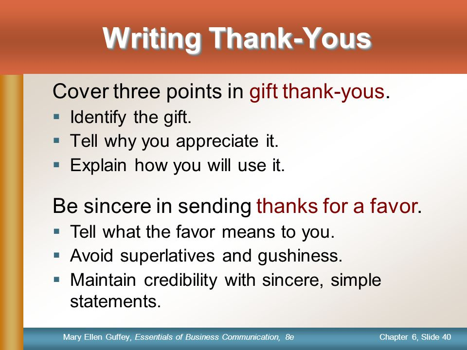 Writing Thank-Yous Cover three points in gift thank-yous.