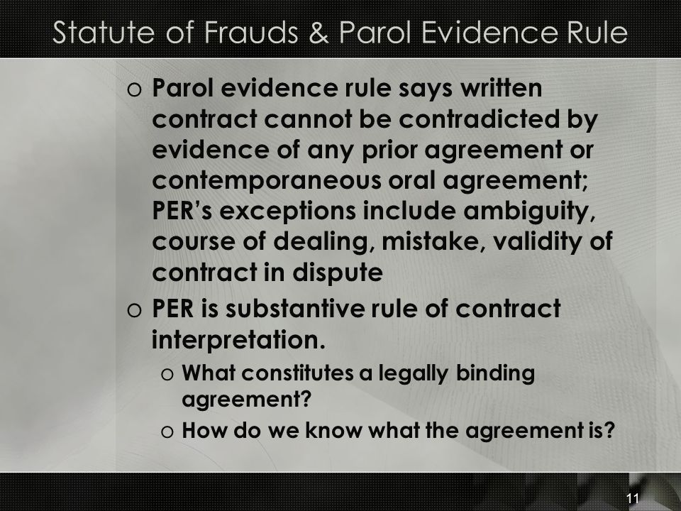 Statute of Frauds & Parol Evidence Rule