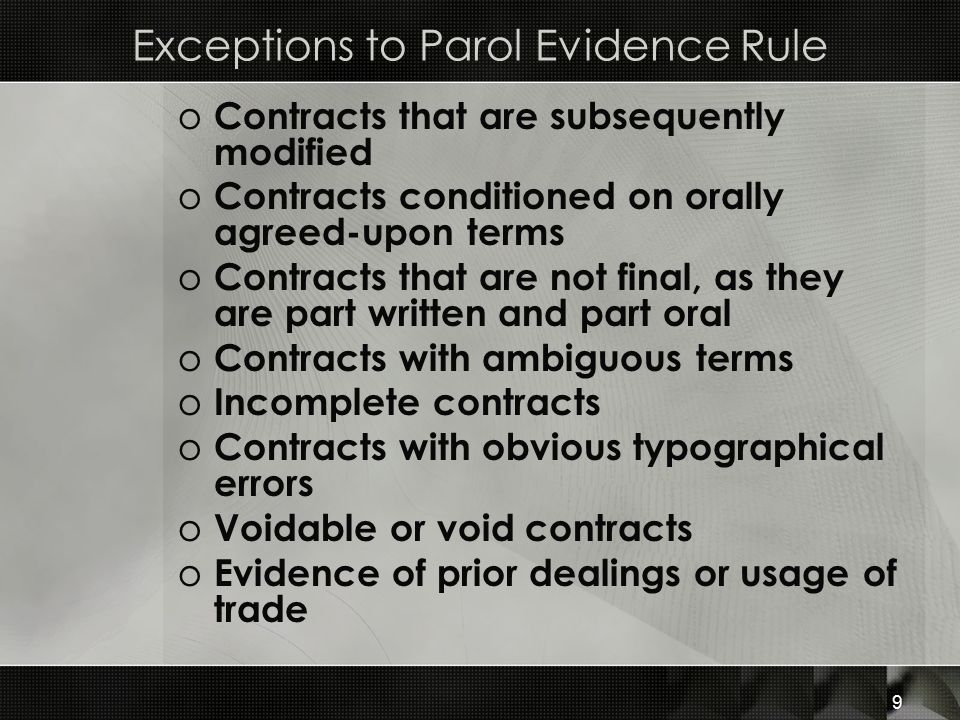 Exceptions to Parol Evidence Rule