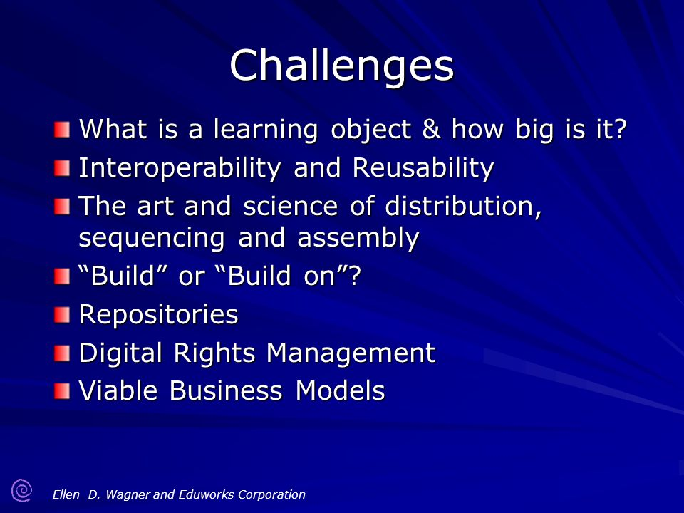 Challenges What is a learning object & how big is it