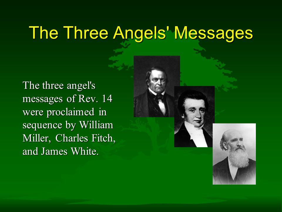 The Three Angels Messages