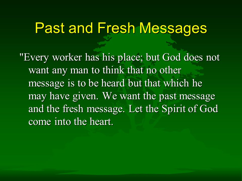 Past and Fresh Messages