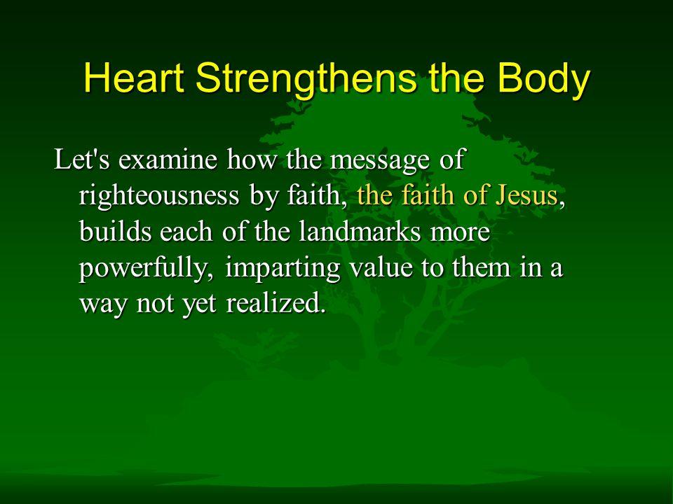 Heart Strengthens the Body