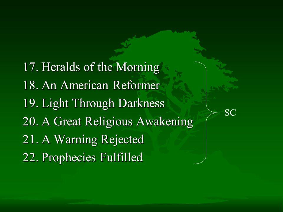 19. Light Through Darkness 20. A Great Religious Awakening